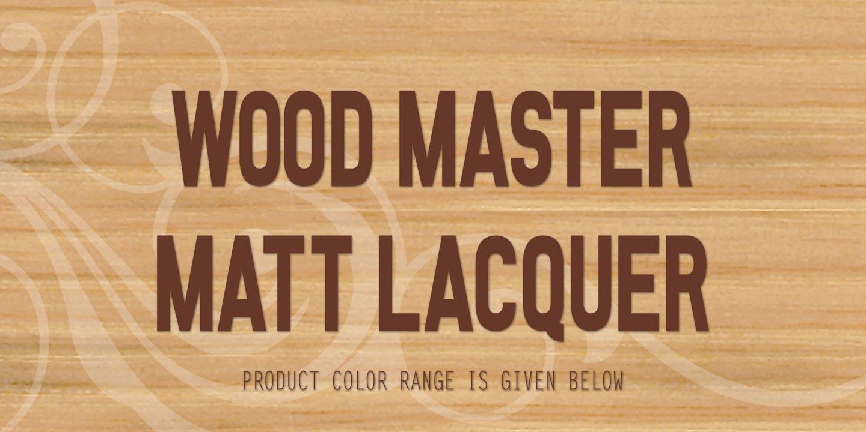 Matt Lacquer Wood Master