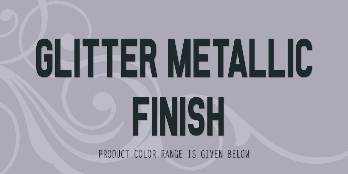 Master Glitter Metallic Finish